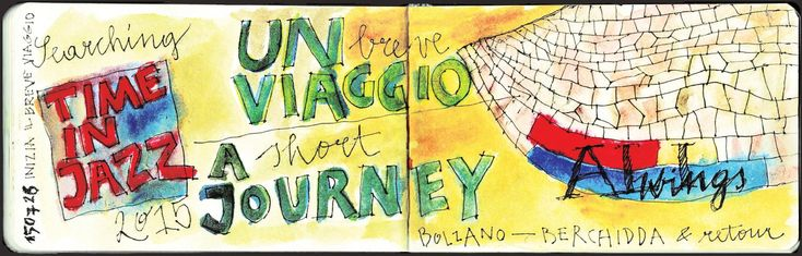 searching 'Time in Jazz 2015' • A short journey  from Bolzano • Bozen to Berchidda • Sardinia & retour