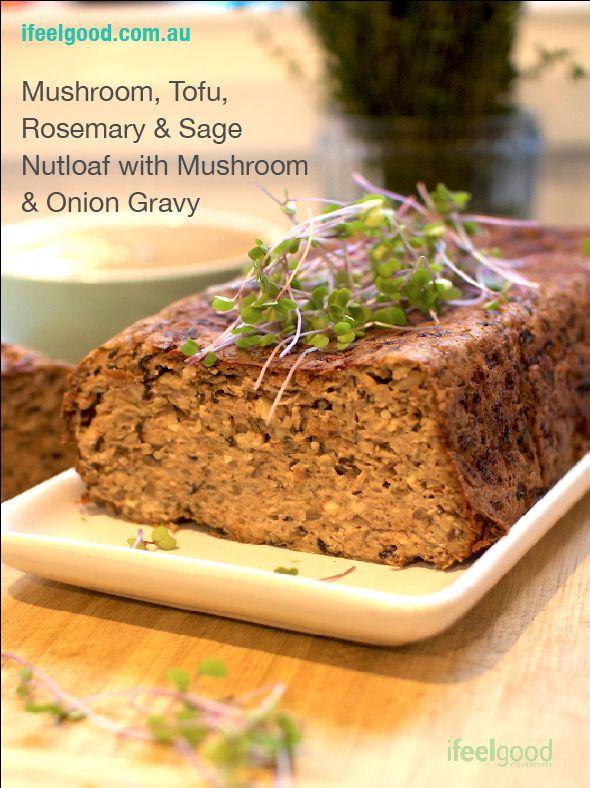 Vegan Mushroom, Tofu, Rosemary & Sage Nut loaf with Mushroom & Onion Gravy Whole Food Plant Based Recipes