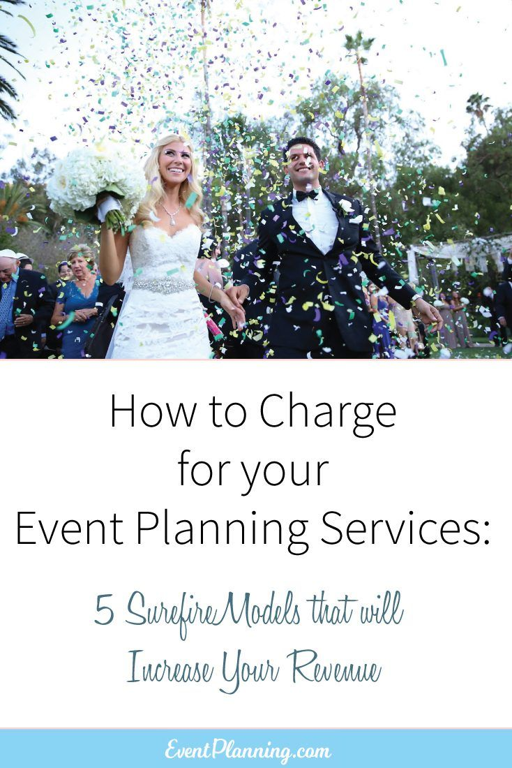 How to Charge a Fee for Your Event Planning Service - EventPlanning.com