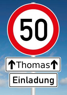 Humorvolle Einladungskarte mit Verkehrsschild Tempolimit 50 zum 50. Geburtstag