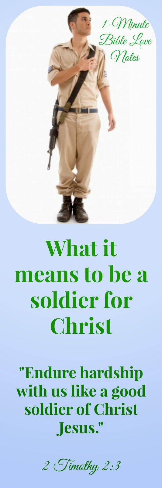 """When we become Christians, we """"enlist"""" in God's army with His mission in mind. This means that whatever our profession, whatever our age, gender, or background, our focus is on pleasing our Commanding Officer--Jesus."""