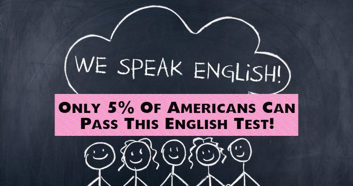 Only 5% Of Americans Can Pass This English Test! | Playbuzz
