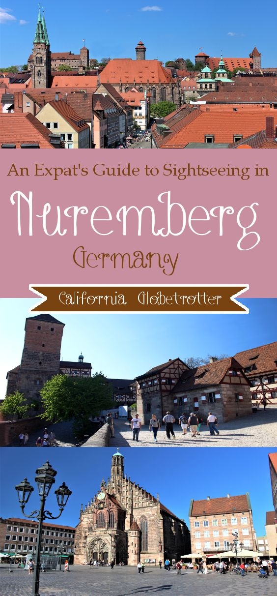 An Expat's Guide to Sightseeing in #Nuremberg, #Bavaria, #Germany - California Globetrotter