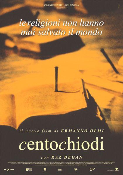 Centochiodi (2007) by Ermanno Olmi
