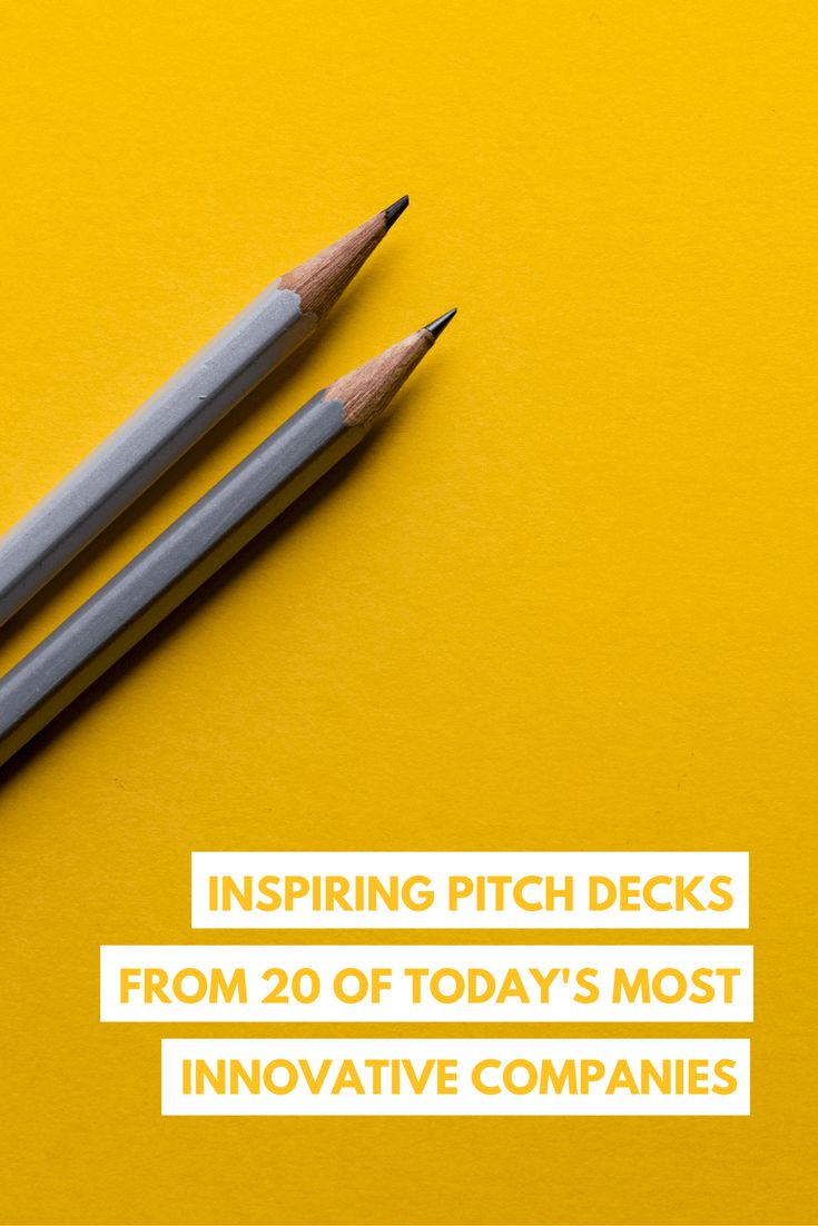 Be inspired by the early-stage pitch decks of 20 of today's most innovative companies