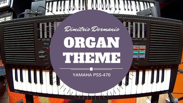 Yamaha PSS-470   Organ Theme   Dimitris Dermanis