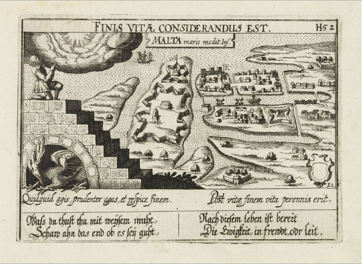 """Aug. 31. #MaltaMapMonday. This 17th-century print by the poet Daniel Meisner formed part of his """"Thesaurus Philo-Politicus. Das ist Politisches Schatzkästlein guter Herren und bestendiger Freund"""" printed by Eberhard Kieser in Frankfurt in 1638. Note the classical medical Stoic proverb in Latin """"Whatever you do, do it wisely, and look at the end"""" followed by a more Christian """"At the end of life, there will be eternal life."""" The title reads, """"One must reflect on the end of life."""""""