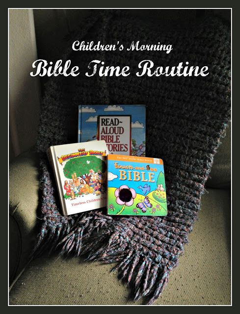 Proverbial Homemaker: Children's Morning Bible Time Routine