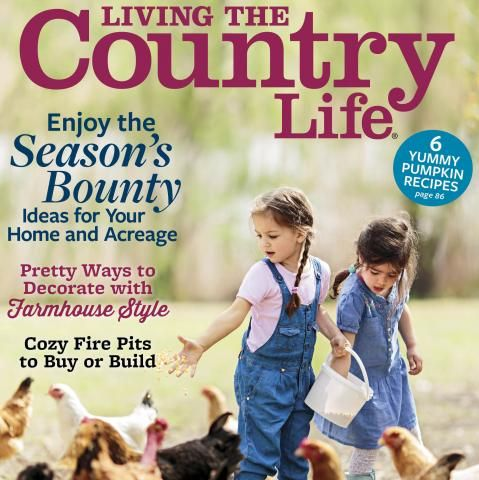 Get the NEW Living the Country Life Magazine