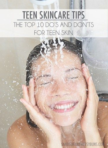 Teen Skincare Tips: The top 10 Do's and Don'ts for good skin