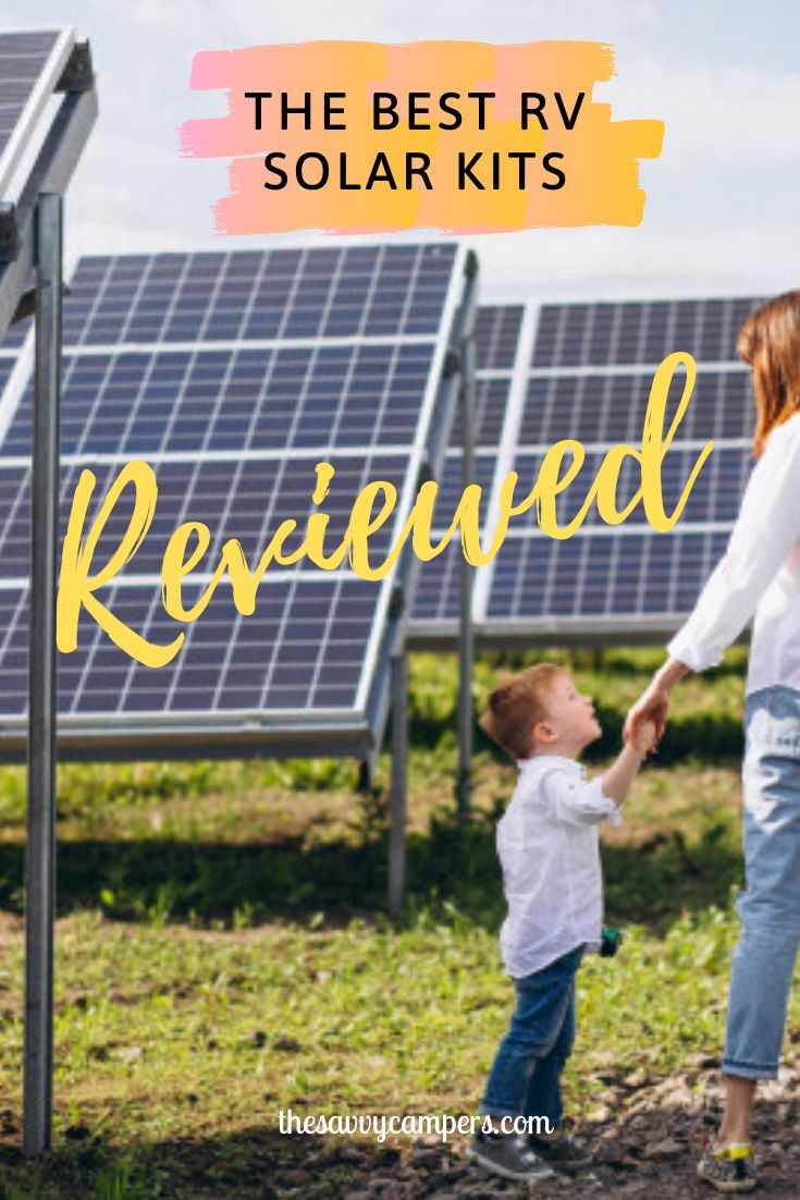 These Are The Best Solar Kits For Your Rv On The Market Today In 2020 Solar Kit Rv Solar Solar