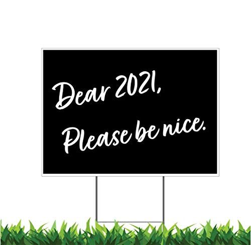 Moonlight4225 Happy New Year Goodbye 2020 Good Riddance 2020 Welcome 2021 V3 18 X 24 Inch Yard Sign Outdoor In 2020 Outdoor Signs Yard Signs Outdoor Weatherproof