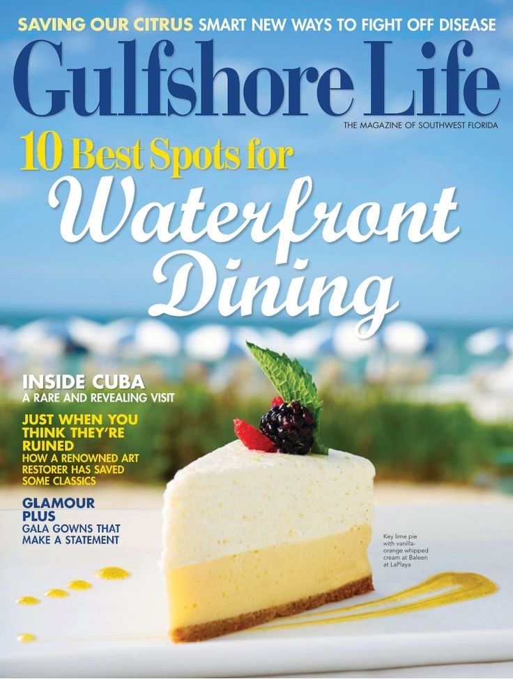 October 2015 Issue | Gulfshore Life Magazine | 10 Best Spots for Waterfront Dining | Click to read magazine online | Naples, Florida