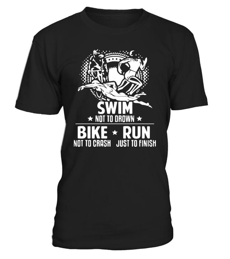 swim bike run   #hoodie #ideas #image #photo #shirt #tshirt #sweatshirt #tee #gift #perfectgift #birthday #Christmas #yoga