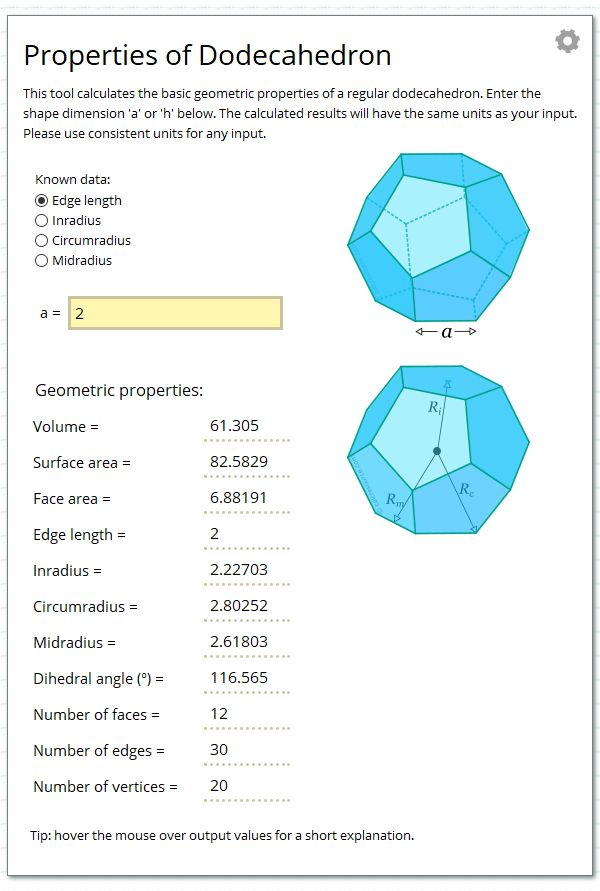 Calculate the geometric properties of a regular dodecahedron.