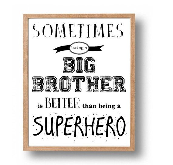 Quotes About Big Brothers And Little Sisters: 17 Best Big Brother Quotes On Pinterest
