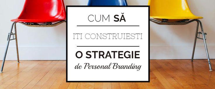 Pași Importanti Ca Să Îți Construiești O Strategie De Personal Branding (3).