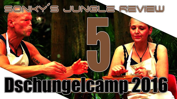 Dschungelcamp 2016 ▼ DAY 5 ▼ Sonky´s Jungle Review▼