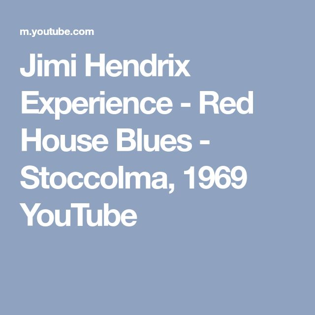 Jimi Hendrix Experience - Red House Blues - Stoccolma, 1969 YouTube