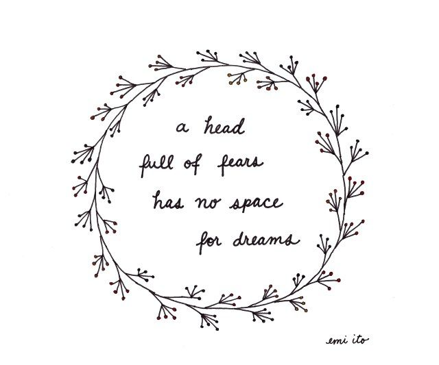 a head full of fear has no space for dreams - emi ito illustration