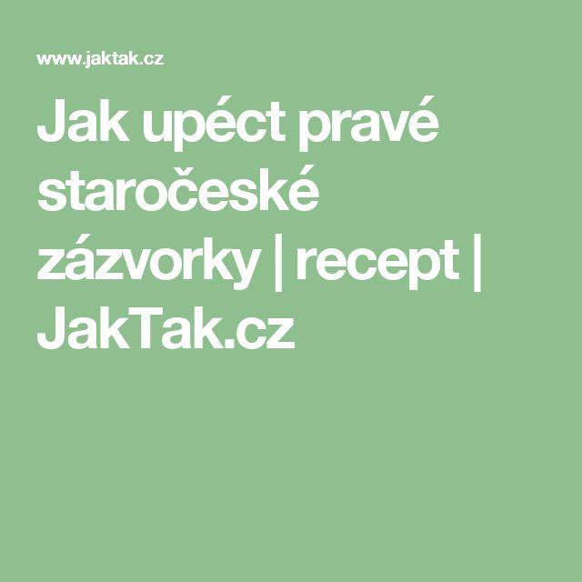 Jak upéct pravé staročeské zázvorky | recept | JakTak.cz