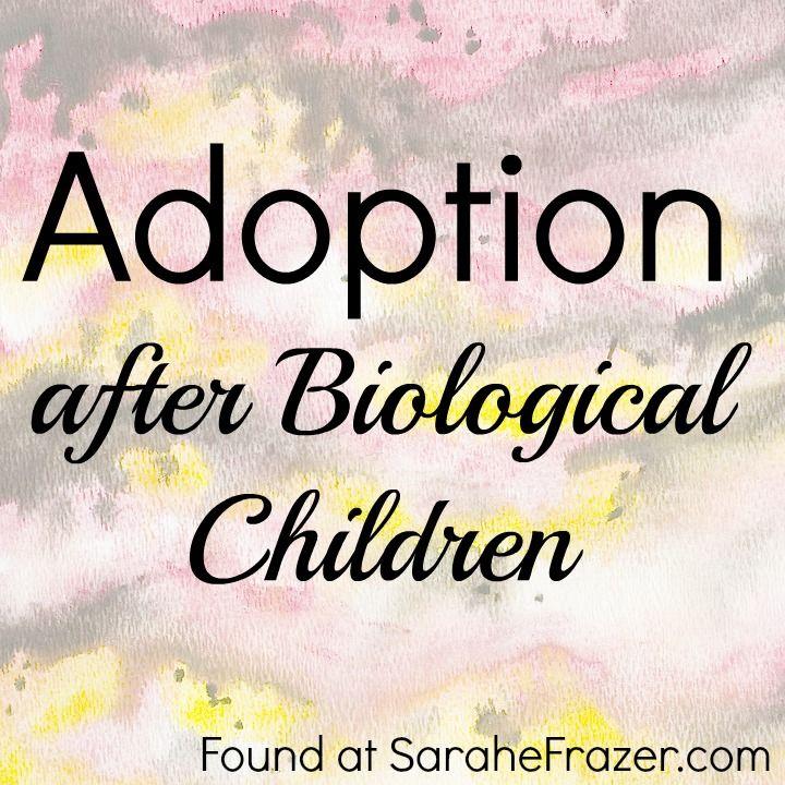 adoption after bio children