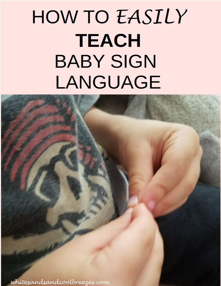 How to Easily Teach 3 Baby Sign Language Signs – Family