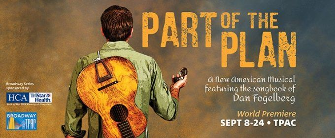With Nashville's theater/music/entertainment/arts communities now abuzz about the world premiere of Part of the Plan, a new musical by Kate Atkinson and Karen Harris that is inspired by the music of American troubadour Dan Fogelberg, and which features a score of songs from among the singer/songwriter's catalog of biggest hits.