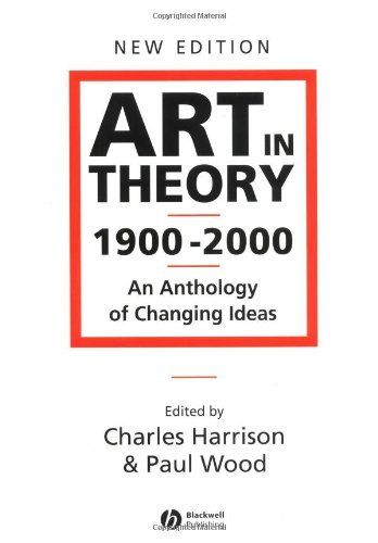 69 best fine art research books images on pinterest figurative art art in theory 1900 2000 an anthology of changing ideas by charles harrison fandeluxe Gallery