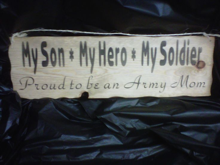 25+ Best Army Mom Quotes On Pinterest