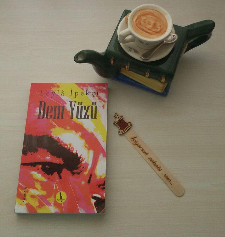 Dem Yüzü / Leylâ İpekçi bir Niyazi-i Mısrî romanı. Okunası 📚 📖 😊