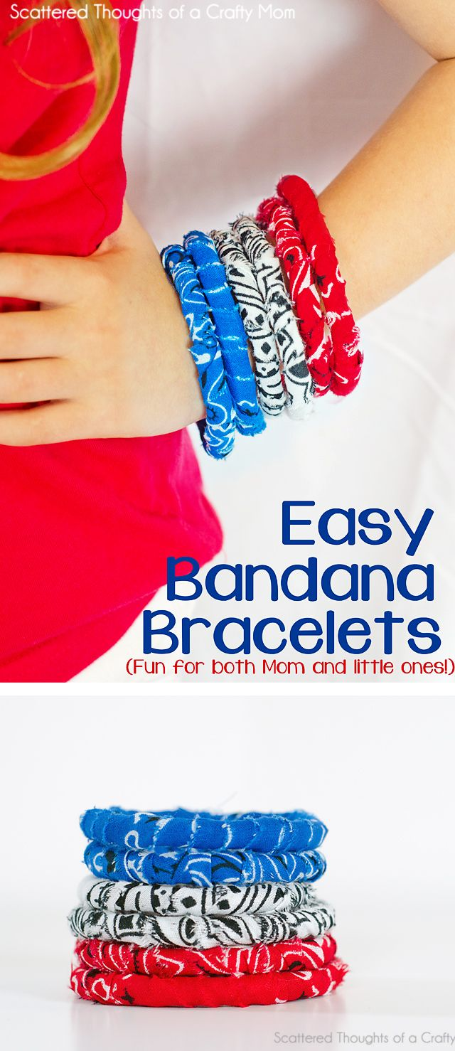 Scattered Thoughts of a Crafty Mom : No-Sew Simple Fabric Bracelet Tutorial (w/ Banadanas)