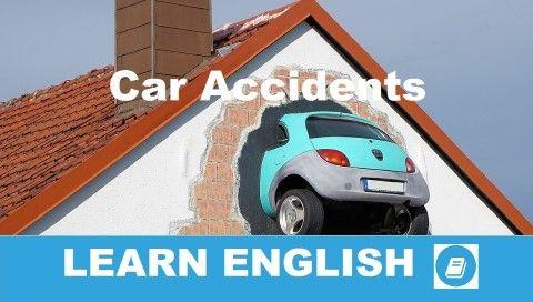 A közúti balesetek témához kapcsolódóan nézünk át most sok hasznos angol szót és kifejezést.