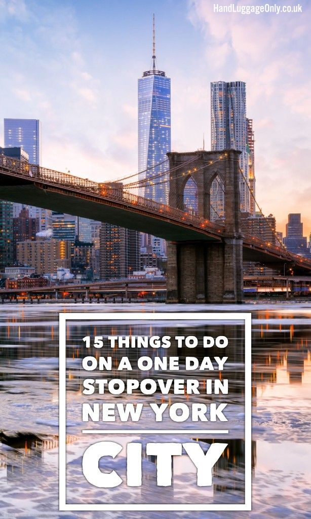 15 Amazing Ways To Spend 24 Hours In New York City