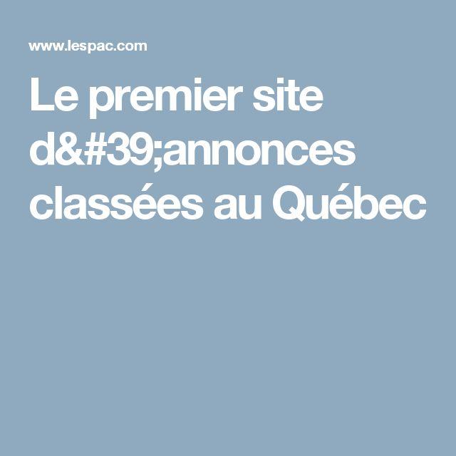 Le premier site d'annonces classées au Québec