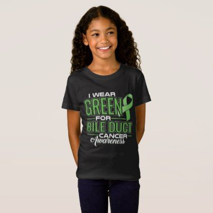 I WEAR GREEN FOR BILE DUCT CANCER AWARENESS T-Shirt - cyo customize create your own #personalize diy