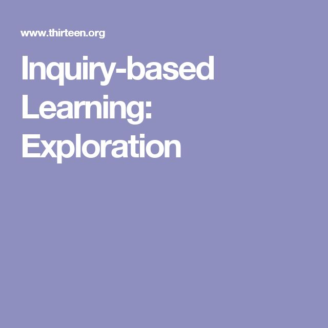 Inquiry-based Learning: Exploration