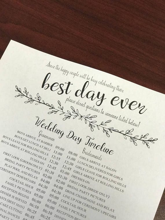The day of the wedding can be hectic and the last person you want to bother is the bride or groom. Download this template for a wedding timeline and phone list to give to your bridal party and key wedding day people (like vendors!) While the script headings (with subheadings, too) are not editable, everything else is. Change the font, the colors, the layout - make it your own! The heading reads: Since the happy couple will be busy celebrating their BEST DAY EVER please direct questions to…