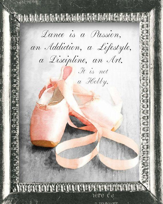 Dance Quote Art Print Ballet Pointe Shoe Watercolor Art Print