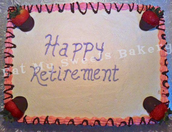 Retirement Cake- Strawberry Shortcakeou
