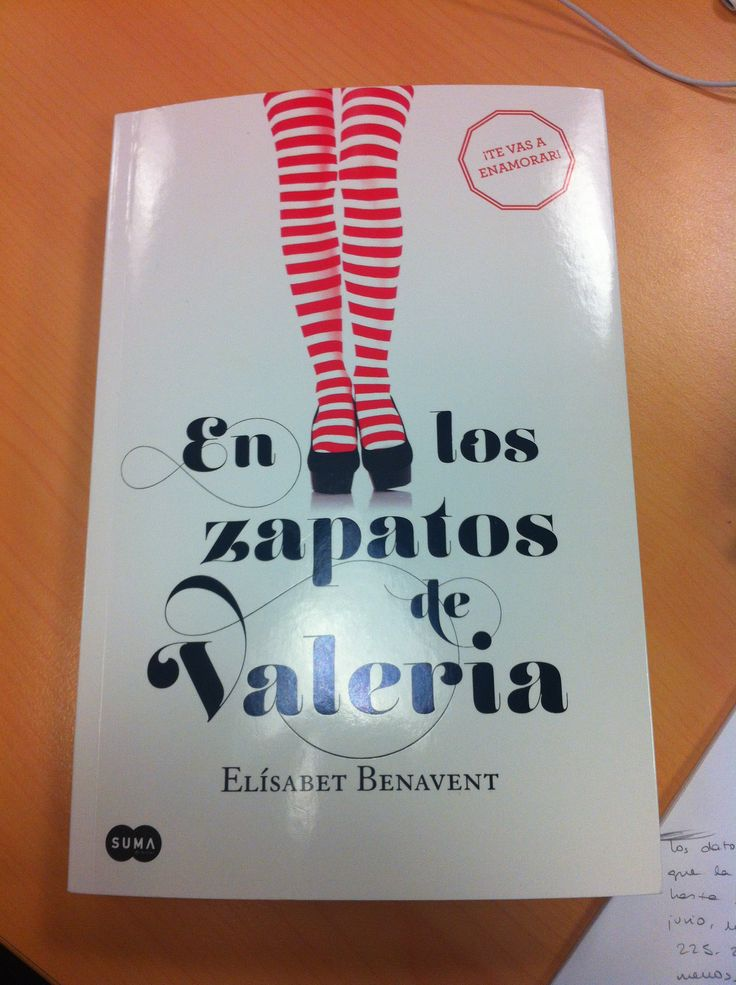 Mi primer libro en papel. En los zapatos de Valeria. Disponible en todas las librerías a partir del 4 de septiembre.