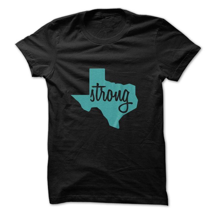 Texas Strong. Texas Quotes, Sayings, T-Shirts, Hoodies, Tees, Clothing, Hats, Coffee Mugs, Leggings, Gifts. #texas