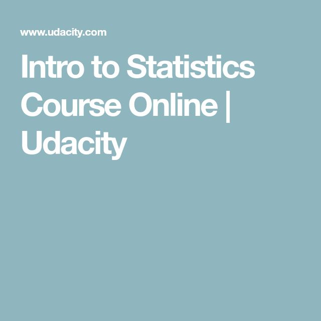 Intro to Statistics Course Online | Udacity