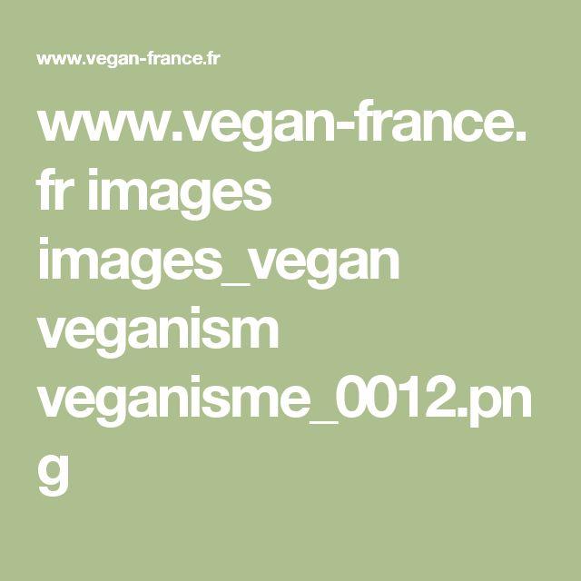 www.vegan-france.fr images images_vegan veganism veganisme_0012.png