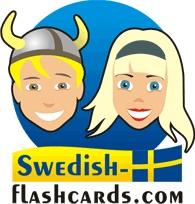 Why, you wonder? Why not learn random Swedish words?