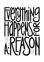 Eveything happens for a fuckin' reason!