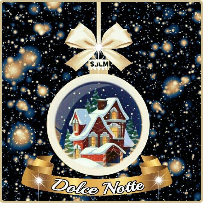 Buona Notte Buonanotte Buon Natale E Dolci Notti