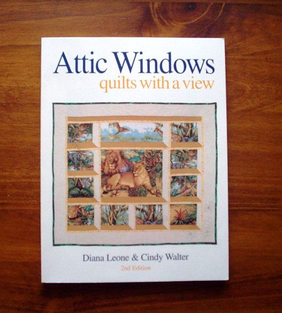 Attic Windows Quilts With A View Attic Window Quilts by OCDBooks, $12.99 http://www.etsy.com/listing/113525772/attic-windows-quilts-with-a-view-attic?
