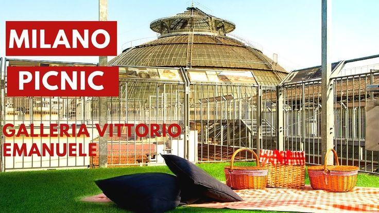 MILANO: Picnic sui tetti della Galleria Vittorio Emanuele   #milano #picnic #italia #italy #lombardia #event #blogtour #galleria #vittoriemanuele #travelblogger #video
