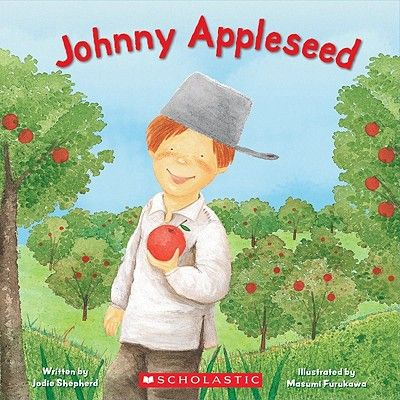 Johnny Appleseed is an American legend, well known for introducing apple trees to Pennsylvania, Ohio, Indiana and Illinois. It's written by Jodie Shepherd and it introduces children with American history.